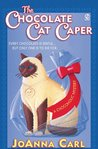 The Chocolate Cat Caper (A Chocoholic Mystery, #1)
