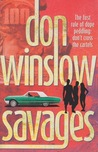 Savages by Don Winslow