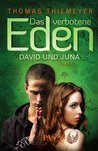 David und Juna (Das verbotene Eden, #1)