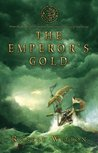 The Emperor's Gold (Archives of the Comptrollerate-General for Scrutiny and Survey, #1)