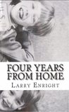 Four Years from Home