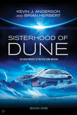 Sisterhood of Dune (Schools of Dune, #1)