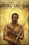 The Way of the Sword and Gun (The Malja Chronicles, #2)