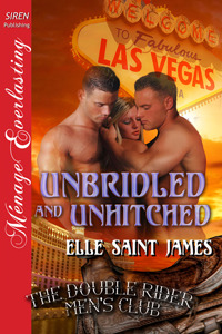 Unbridled and Unhitched by Elle Saint James