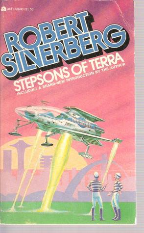Stepsons of Terra by Robert Silverberg