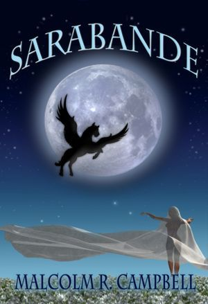 Sarabande by Malcolm R. Campbell