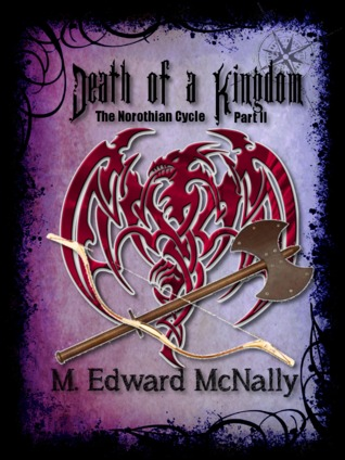 Death of a Kingdom by M. Edward McNally