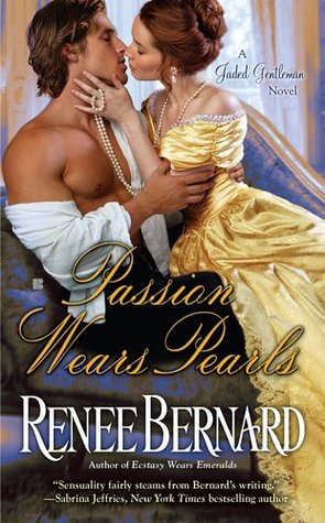 Passion Wears Pearls by Renee Bernard