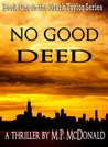 No Good Deed (Mark Taylor, #1)