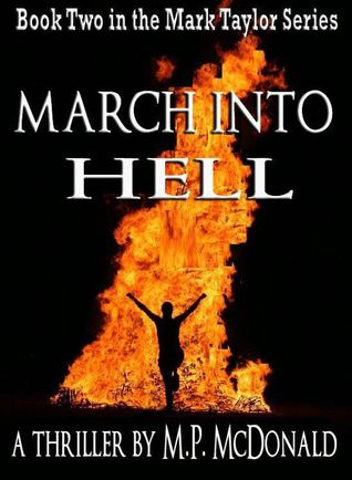 March Into Hell by M.P. McDonald