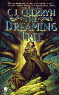 The Dreaming Tree by C.J. Cherryh