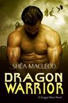Dragon Warrior (Dragon Wars, #1)