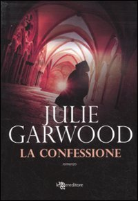 La confessione by Julie Garwood