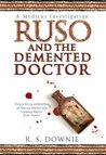 Ruso and the Demented Doctor (Gaius Petreius Ruso, #2)