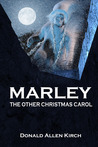 Marley: The Other Christmas Carol