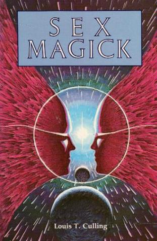 Sex Magick by Louis T. Culling