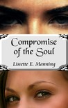Compromise of the Soul (Haunted, #1)