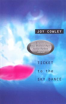 Ticket to the Sky Dance by Joy Cowley