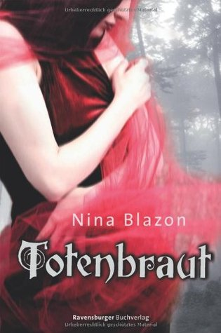 Totenbraut by Nina Blazon