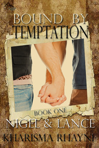 Nigel & Lance (Bound by Tempatation)