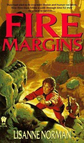 Fire Margins (Sholan Alliance, #3)