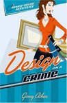 Design on a Crime (Deadly Décor Mysteries #1)