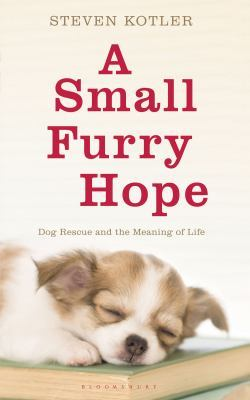 A Small Furry Hope by Steven Kotler