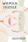 Woman Justice (Detective Laura McCallister, #1)