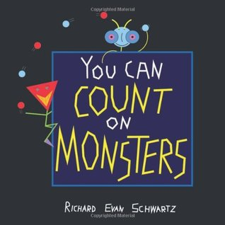 You Can Count on Monsters by Richard Evan Schwartz