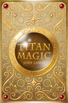 Titan Magic (Titan Magic, #1)