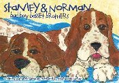 Stanley & Norman: Bad Boy Basset Brothers