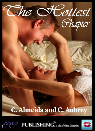 The Hottest Chapter by Chris Almeida