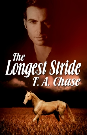 The Longest Stride by T.A. Chase