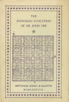 The Enochian Evocation of Dr. John Dee