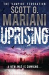 Uprising by Scott G. Mariani