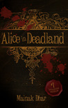 Alice in Deadland (Alice in Deadland, #1)