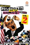 Malaysian Politicians Say the Darndest Things (Vol 2)