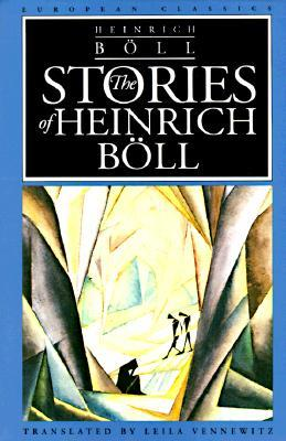 The Stories of Heinrich Böll by Heinrich Böll