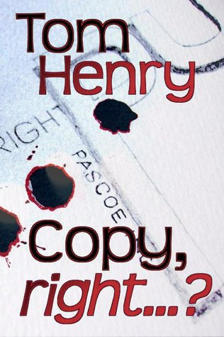 Copy, right...? by Tom  Henry