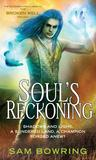 Soul's Reckoning (Broken Well, #3)