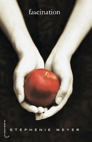 Fascination by Stephenie Meyer