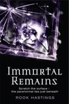 Immortal Remains (Weirdsville, #2)