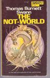 The Not-World