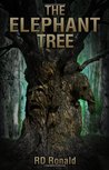The Elephant Tree by R.D. Ronald