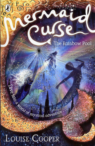 The Rainbow Pool by Louise Cooper