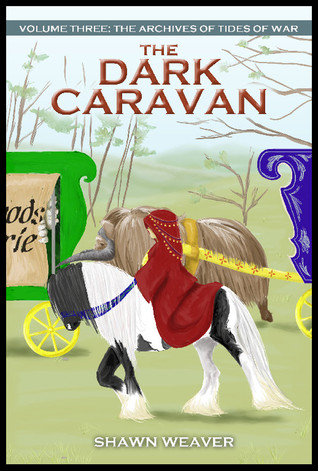 The Dark Caravan by Shawn Weaver