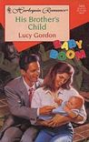 His Brother's Child by Lucy Gordon
