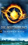 Die Bestimmung (Divergent, #1)