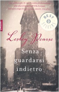 Senza guardarsi indietro by Lesley Pearse