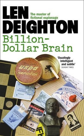 Billion-Dollar Brain by Len Deighton